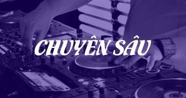 Khoá học DJ Chuyên sâu