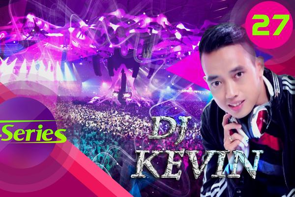 The United DJs Of Viet Nam Vol 30 | DJ Kevin